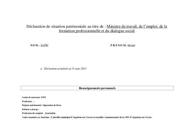 Déclaration de situation patrimoniale au titre de : Ministre du travail, de l'emploi, de la                        formati...