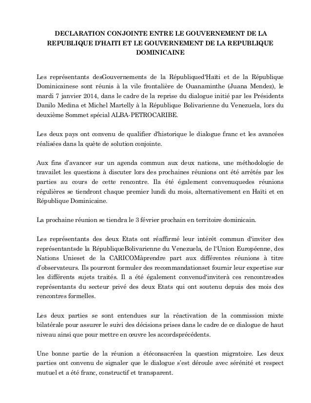 DECLARATION CONJOINTE ENTRE LE GOUVERNEMENT DE LA REPUBLIQUE D'HAITI ET LE GOUVERNEMENT DE LA REPUBLIQUE DOMINICAINE  Les ...