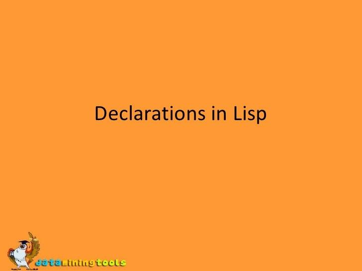 LISP:Declarations In Lisp