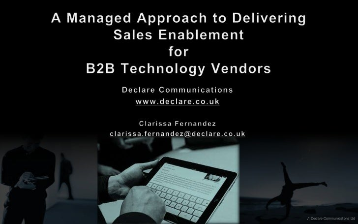 A Managed Approach to Delivering Sales Enablement for B2B Technology Vendors