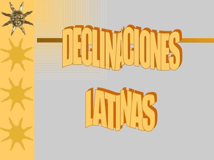 Declinaciones Latinas