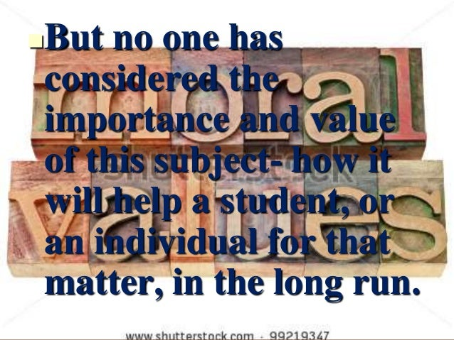 Moral Values: Importance of Moral Values in Student Life