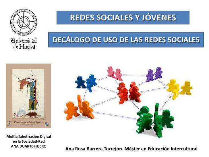 REDES SOCIALES Y JÓVENES<br />DECÁLOGO DE USO DE LAS REDES SOCIALES<br />Multialfabetización Digital en la Sociedad-Red<br...