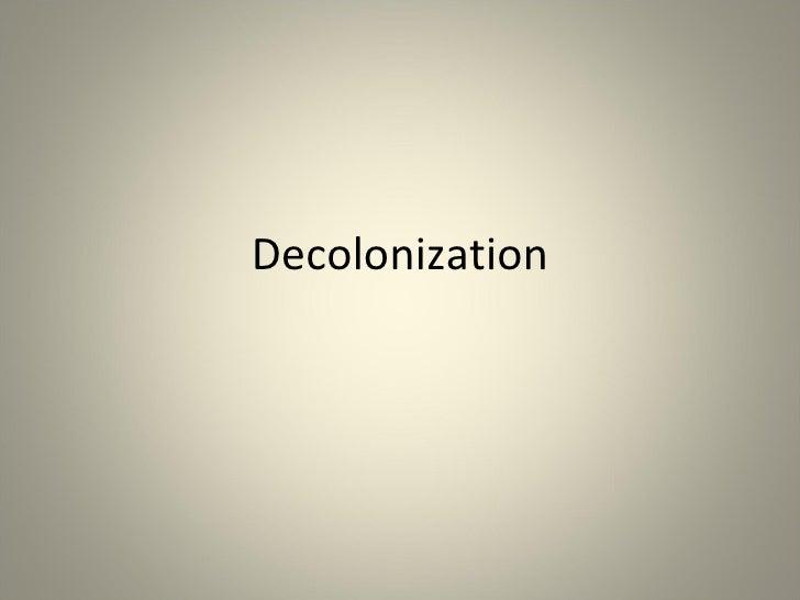 Declolonization presentation