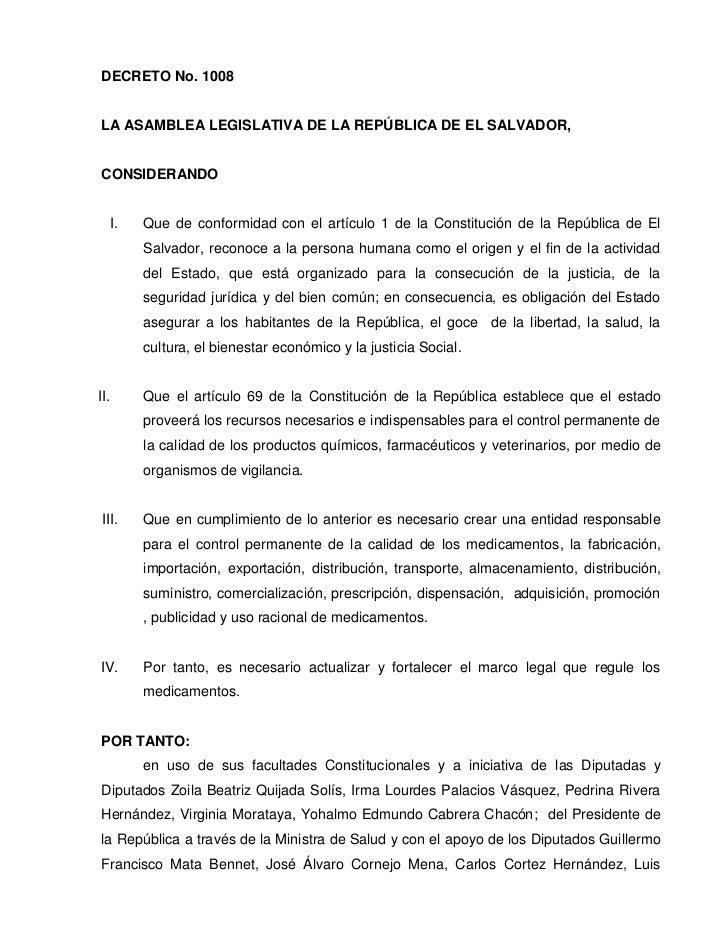 DECRETO No. 1008LA ASAMBLEA LEGISLATIVA DE LA REPÚBLICA DE EL SALVADOR,CONSIDERANDO      I.   Que de conformidad con el ar...