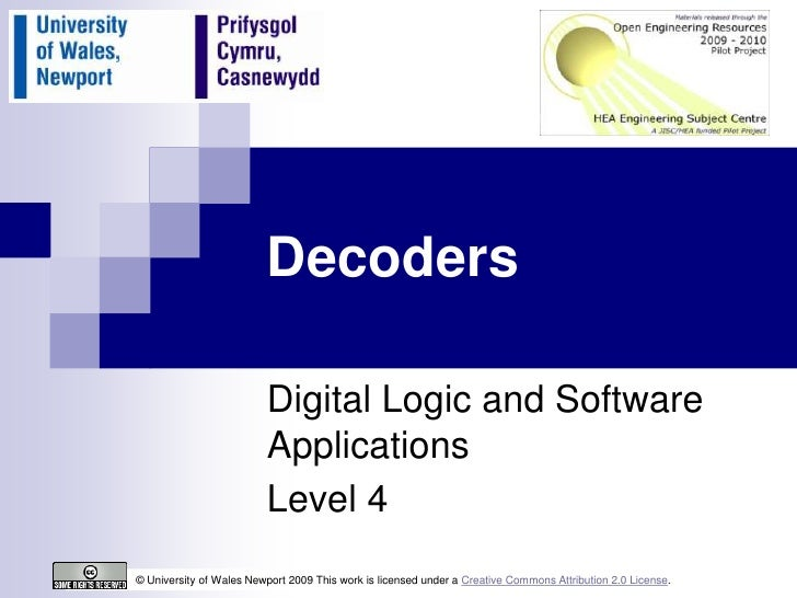 Decoders                         Digital Logic and Software                         Applications                         L...