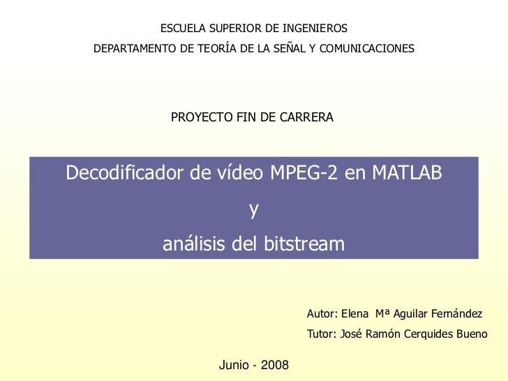 Decodificador de vídeo mpeg 2 en matlab y análisis del bitstream