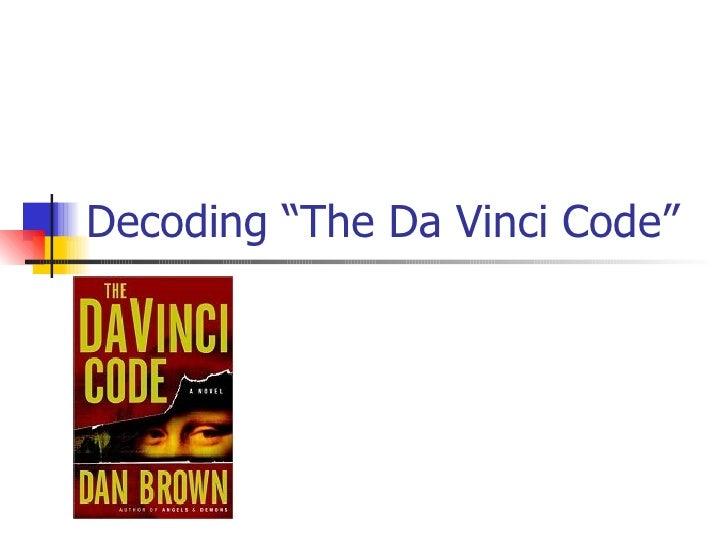 "Decoding ""The Da Vinci Code"""