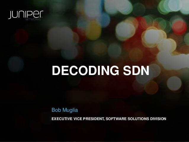 Decoding SDN