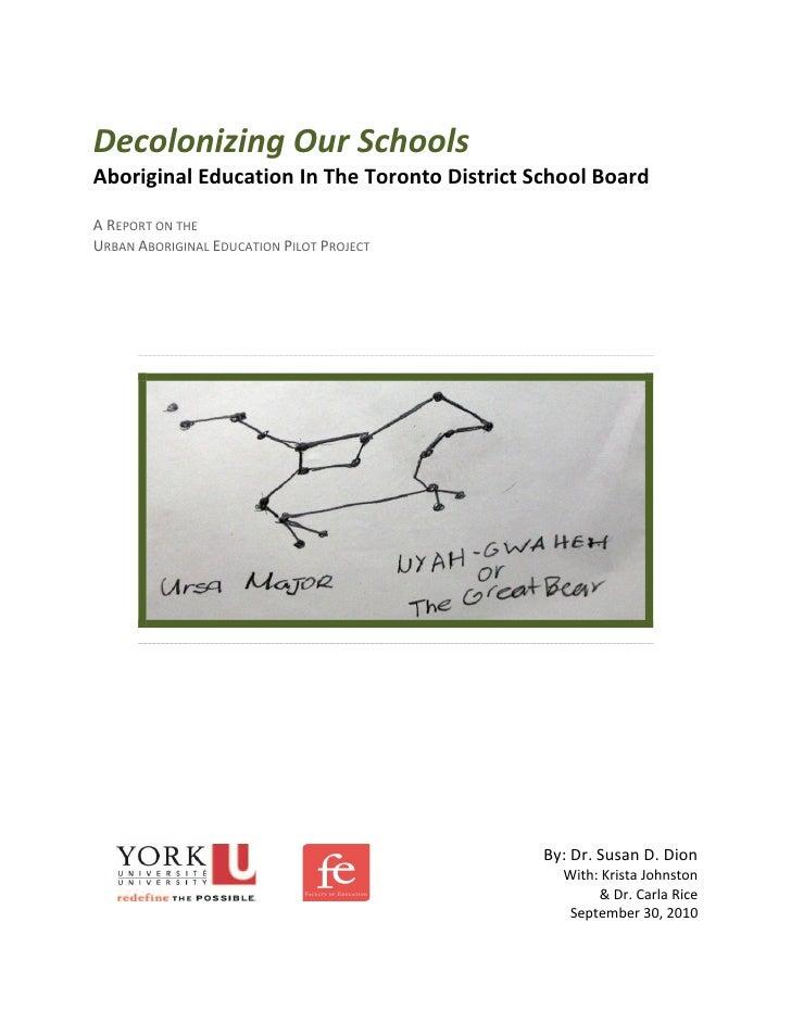 Decolonizing our Schools: Aboriginal Education in the Toronto District School Board