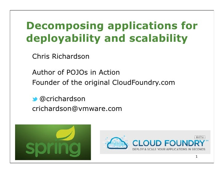 Decomposing Applications for Scalability and Deployability (April 2012)