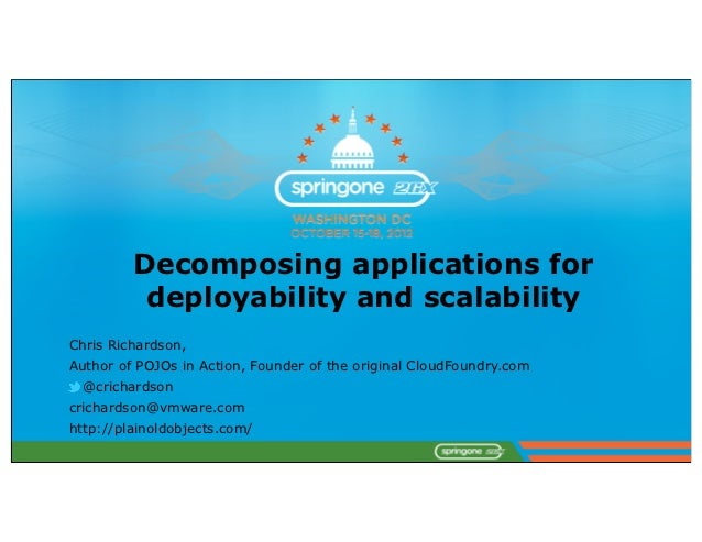 Decomposing applications for deployability and scalability #springone2gx #s12gx
