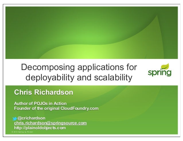 Decomposing applications for deployability and scalability(SpringSource webinar)