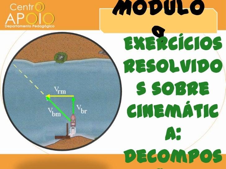 Física - Exercícios de Decomposição dos Movimentos