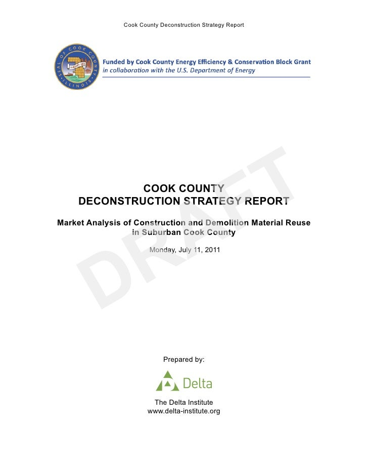 Cook County Deconstruction Strategy Report            FTCOOK COUNTY           A     DECONSTRUCTION STRATEGY REPORT        ...