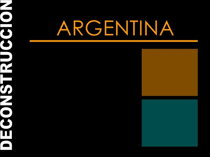 ARGENTINA DECONSTRUCCION