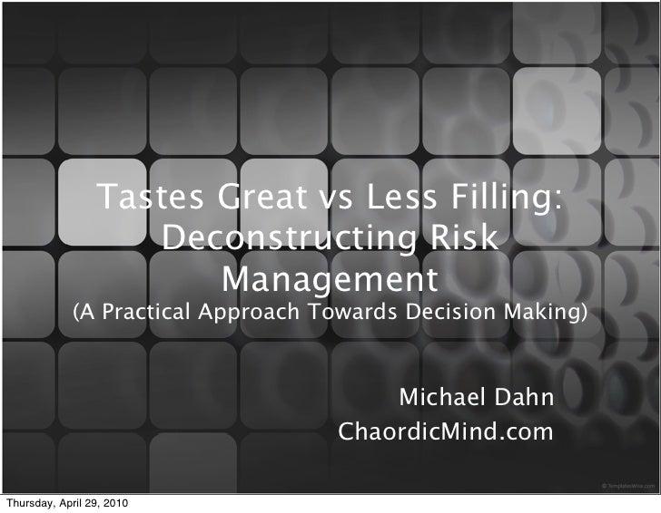 Deconstructing risk management