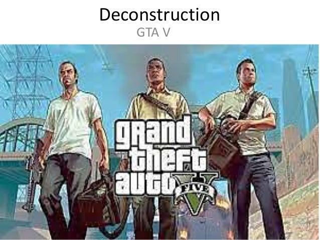 Deconstruction GTA V