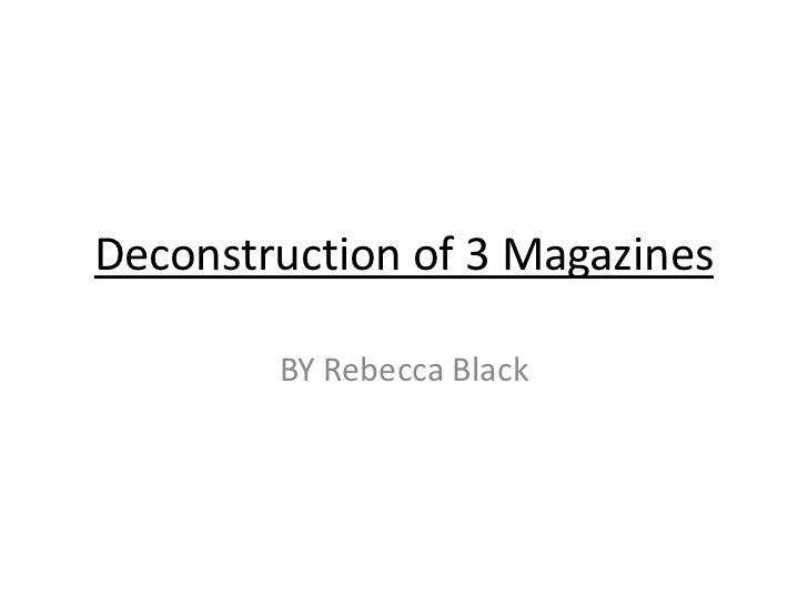 Deconstruction of 3 Magazines        BY Rebecca Black