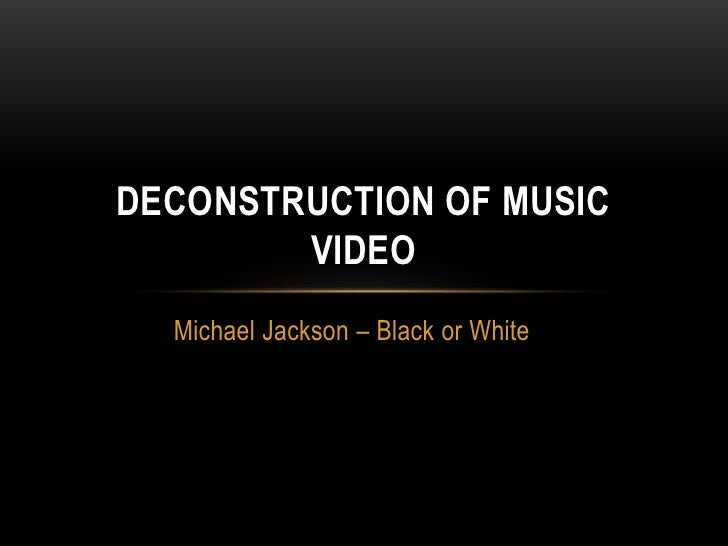 Deconstruction of music video