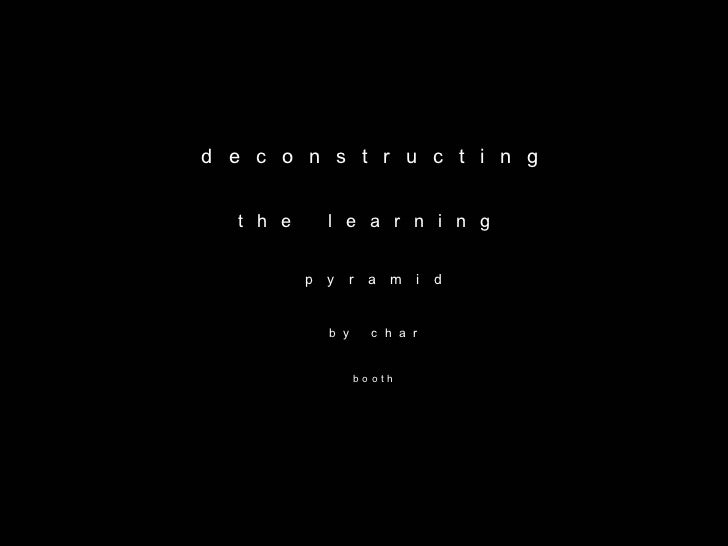Deconstructing the Learning Pyramid