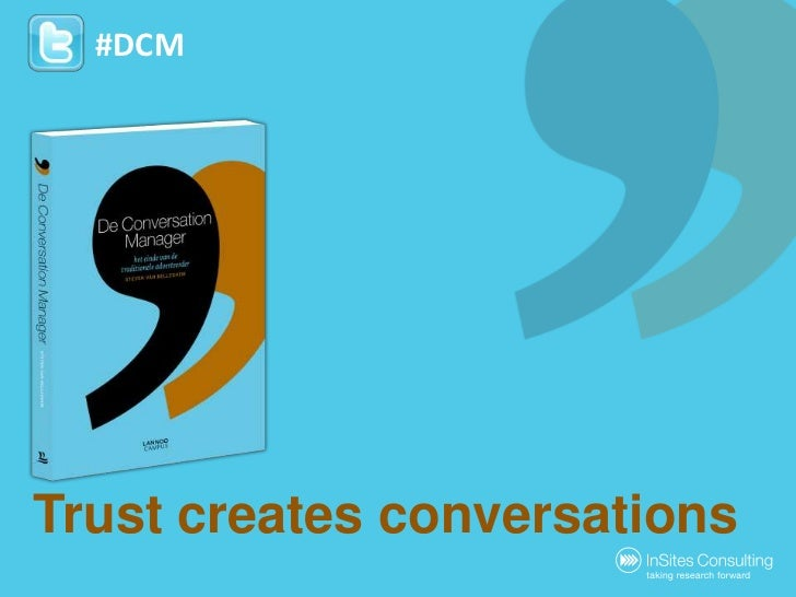 the Conversation Manager: trust as the beginning of conversations