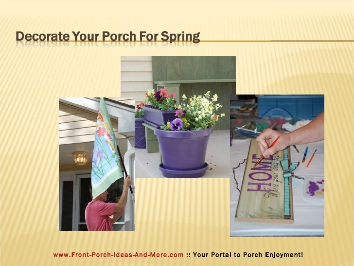 Spring Decorating Ideas For Your Porch