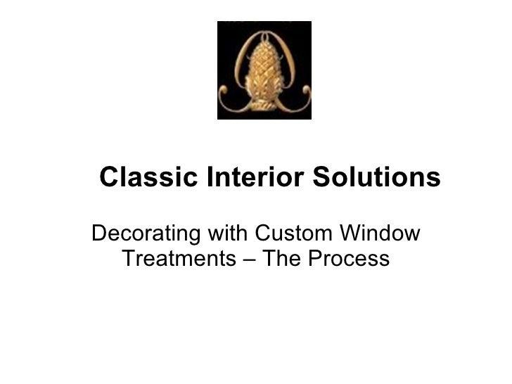Decorating With Custom Window Treatments