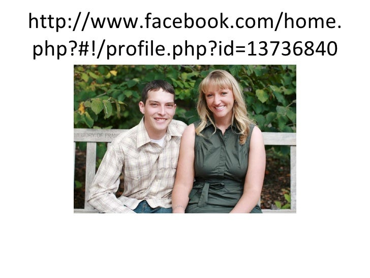 http://www.facebook.com/home.php?#!/profile.php?id=13736840