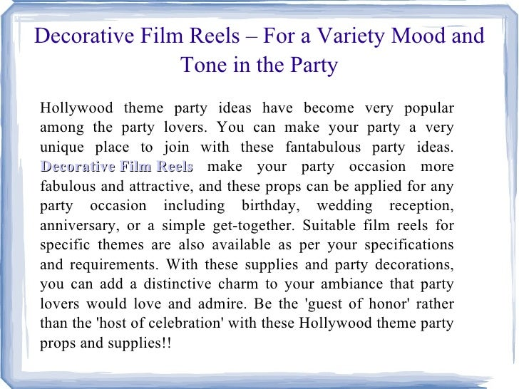 Decorative Film Reels – For a Variety Mood and               Tone in the PartyHollywood theme party ideas have become very...
