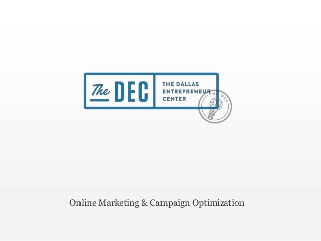 The DEC Education: Online Marketing and Campaign Optimization