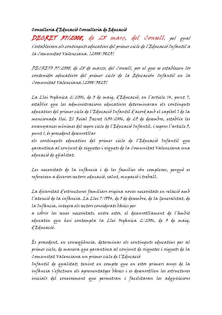 Conselleria d'Educació Conselleria de Educació<br />DECRET 37/2008, de 28 març, del Consell, pel qual s'estableixen els co...