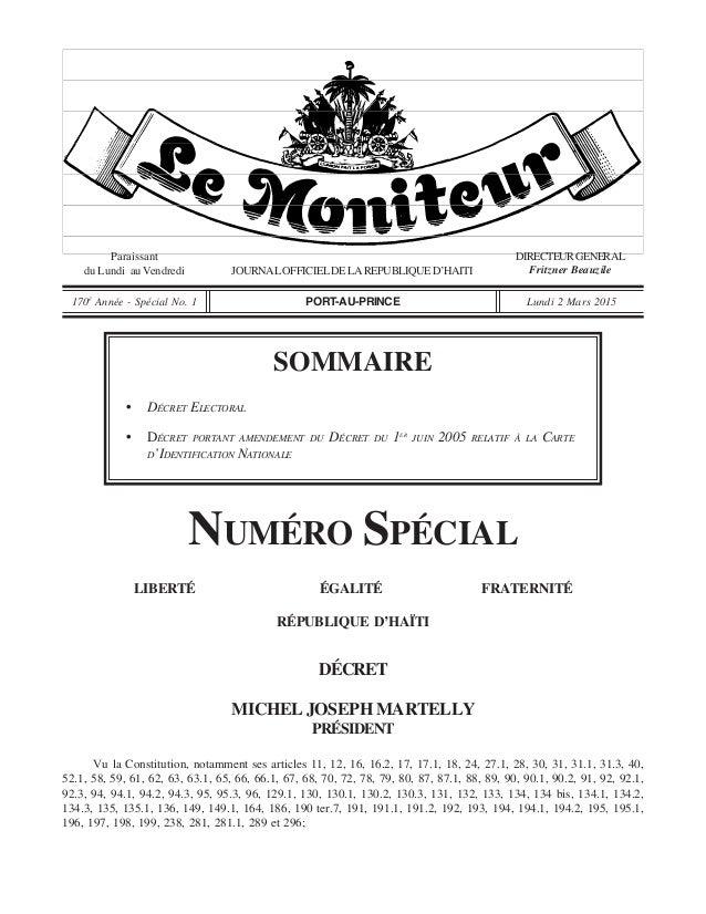 Paraissant du Lundi au Vendredi JOURNALOFFICIELDELAREPUBLIQUED'HAITI DIRECTEURGENERAL Fritzner Beauzile 170è Année - Spéci...