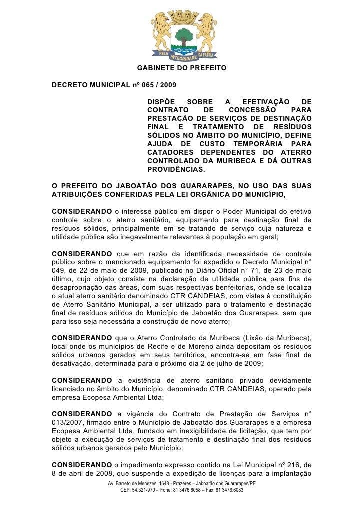 GABINETE DO PREFEITO  DECRETO MUNICIPAL nº 065 / 2009                                    DISPÕE   SOBRE   A   EFETIVAÇÃO  ...