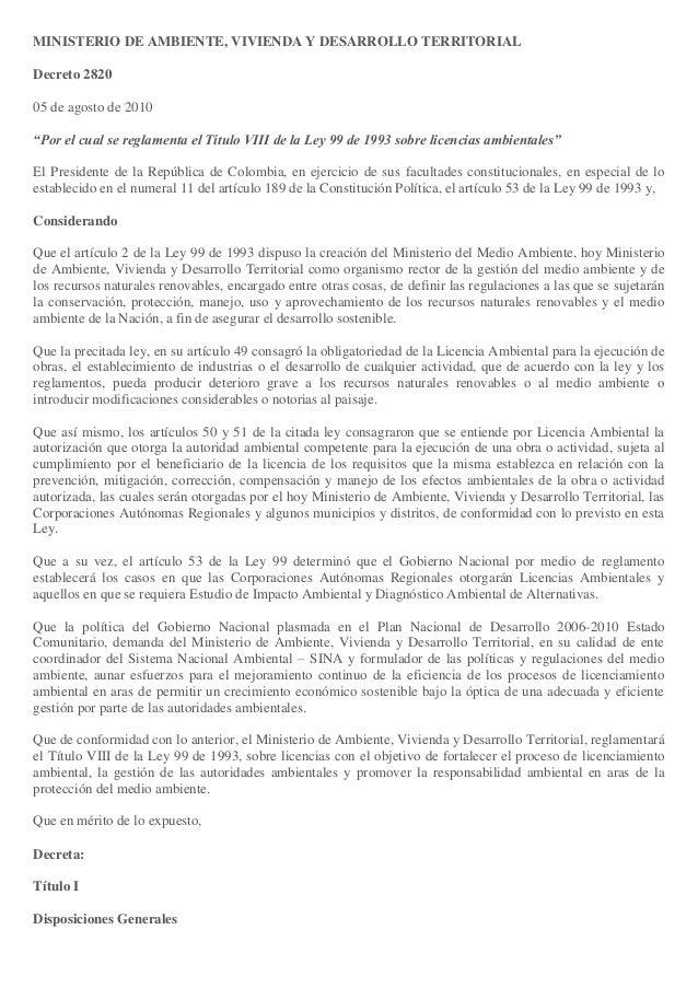 """MINISTERIO DE AMBIENTE, VIVIENDA Y DESARROLLO TERRITORIAL Decreto 2820 05 de agosto de 2010 """"Por el cual se reglamenta el ..."""