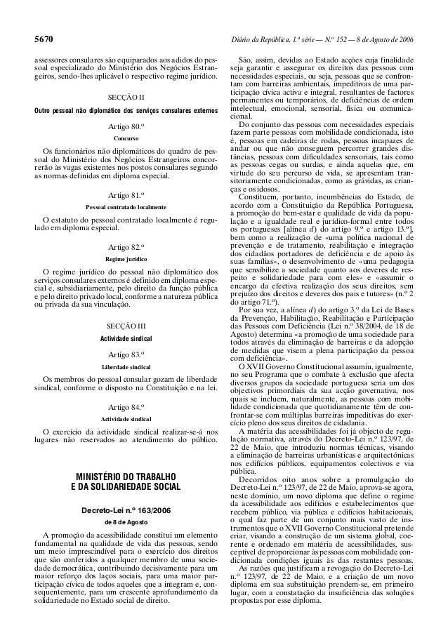 5670 Diário da República, 1.a série — N.o 152 — 8 de Agosto de 2006 assessores consulares são equiparados aos adidos do pe...