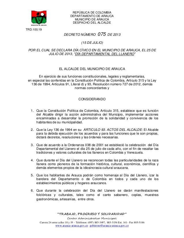 REPÚBLICA DE COLOMBIA DEPARTAMENTO DE ARAUCA MUNICIPIO DE ARAUCA DESPACHO DEL ALCALDE TRD.100.19 DECRETO NÚMERO 075 DE 201...