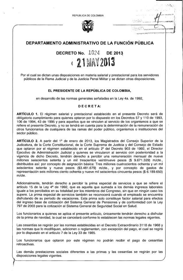 REPUBLlCA DE COLOMBIA DEPARTAMENTO ADMINISTRATIVO DE LA FUNCiÓN PÚBLICA DECRETO N'o. 1024 DE 201~ (21MAY2G13 Por el cual s...