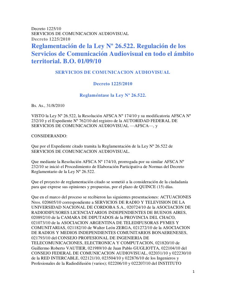 Decreto 1225/10 SERVICIOS DE COMUNICACION AUDIOVISUAL Decreto 1225/2010 Reglamentación de la Ley Nº 26.522. Regulación de ...