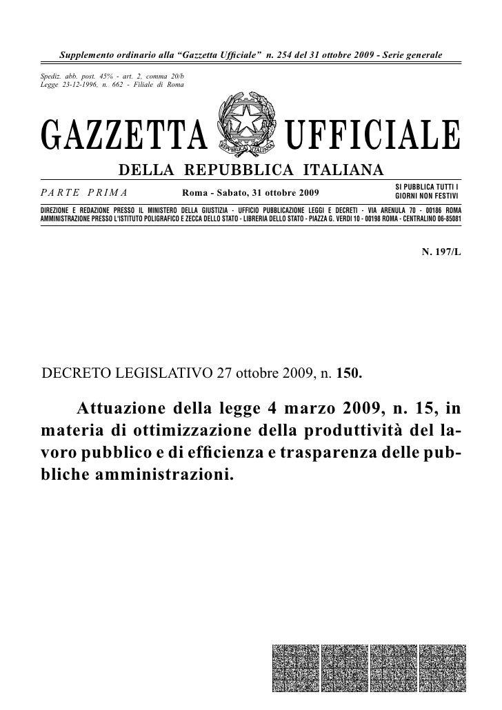 """Supplemento ordinario alla """"Gazzetta Ufficiale"""" n. 254 del 31 ottobre 2009 - Serie generale  Spediz. abb. post. 45% - art. ..."""