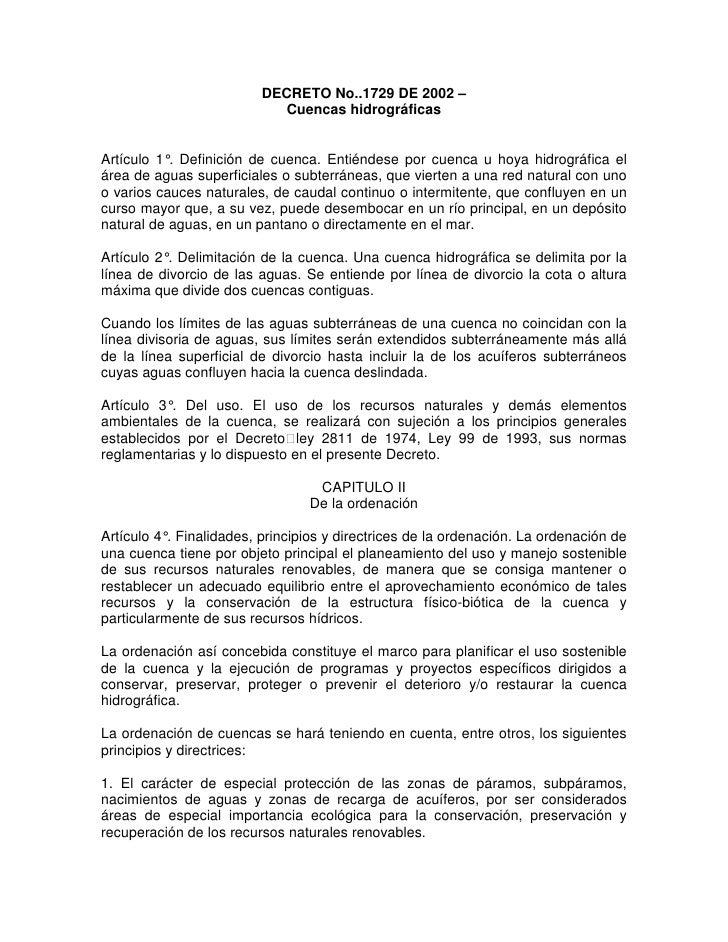 DECRETO No..1729 DE 2002 –                             Cuencas hidrográficas   Artículo 1°. Definición de cuenca. Entiénde...