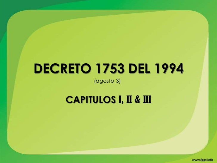 Decreto 1753 del 1994