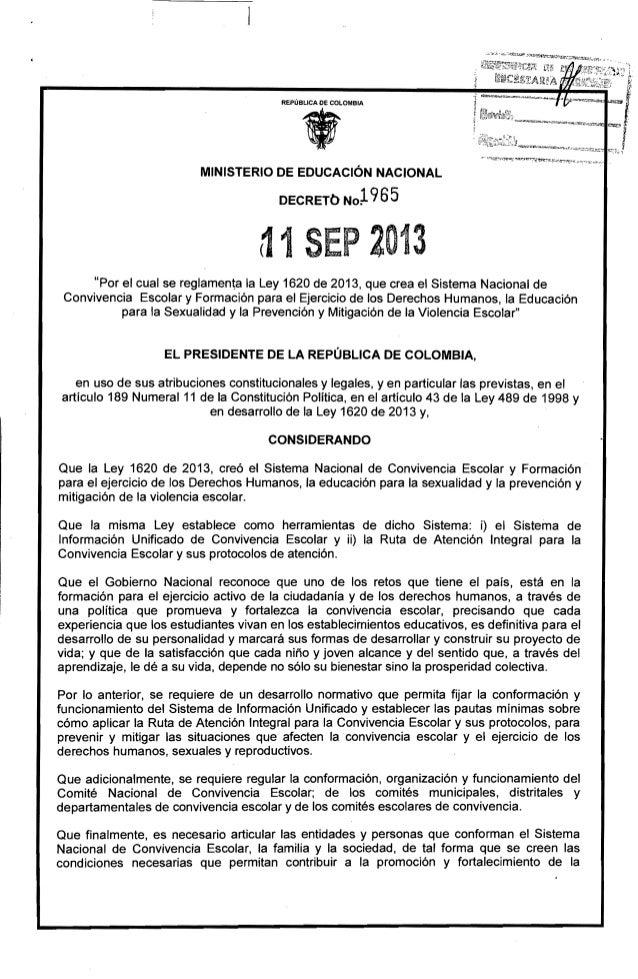 """REPÚBLICA DE COLOMBIA • MINISTERIO DE EDUCACiÓN NACIONAL DECRETb NO~965 ~ 1SEP 2013 """"Por el cual se reglamenta la Ley 1620..."""