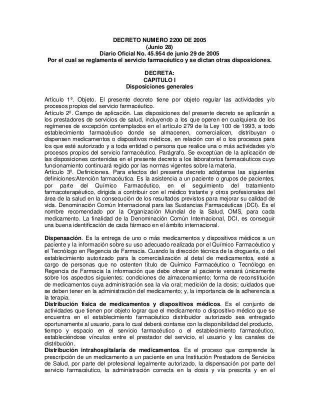 DECRETO NUMERO 2200 DE 2005                                       (Junio 28)                     Diario Oficial No. 45.954...