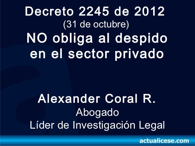 Decreto 2245 de 2012 retiro por pensión