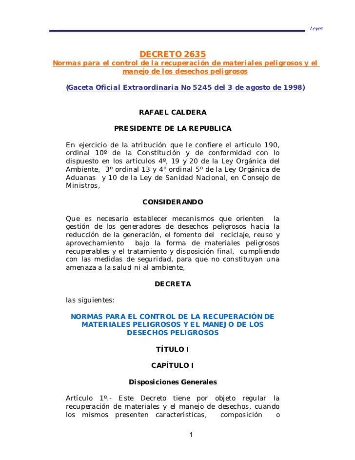 Leyes                        DECRETO 2635Normas para el control de la recuperación de materiales peligrosos y el          ...