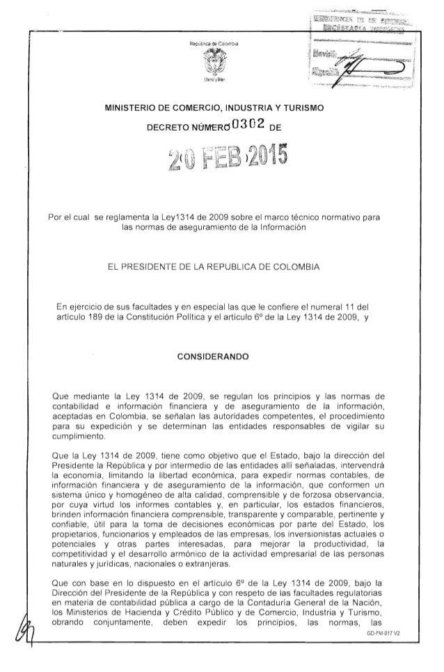 MINISTERIO DE COMERCIO, INDUSTRIA Y TURISMO   DECRETO NtJMERd 03 02 DE   Por el cual se reglamenta la Ley1314 de 2009 sobr...