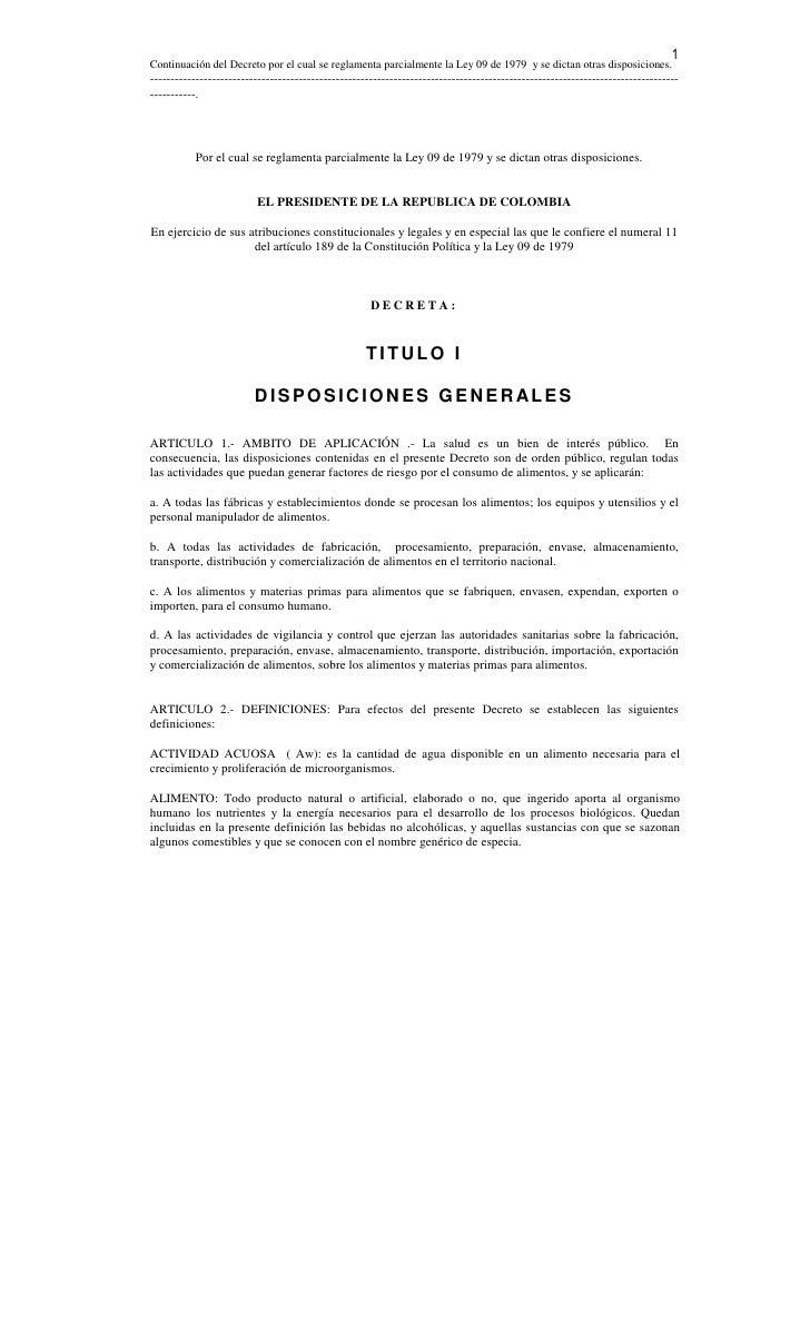 1 Continuación del Decreto por el cual se reglamenta parcialmente la Ley 09 de 1979 y se dictan otras disposiciones. -----...