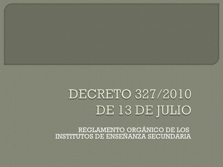 Decreto 327/2010
