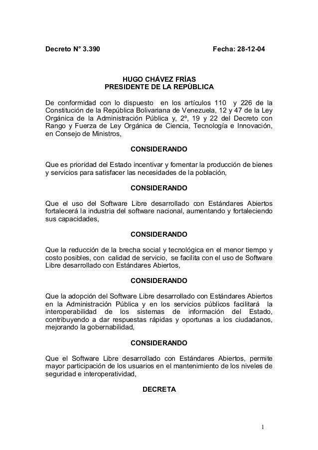 Decreto N° 3.390 Fecha: 28-12-04 HUGO CHÁVEZ FRÍAS PRESIDENTE DE LA REPÚBLICA De conformidad con lo dispuesto en los artíc...
